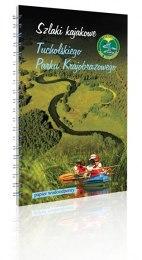 Przewodnik Szlaki kajakowe Tucholskiego Parku Krajobrazowego